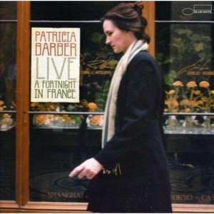 Patricia Barber - Live, A Fortnight in France