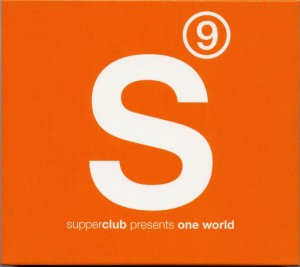 Supperclub 9 - Presents One World